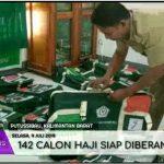 142 Calon Haji Siap Di Berangkatkan