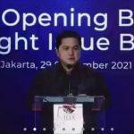 Mimpi Eric Tohir Jajadikan Pasar Modal RI Nomor 1 di Asia Tenggara
