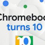 Google Rayakan 10 Tahun Chrome OS, Banjir Fitur Baru