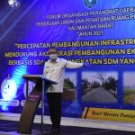 2022 Pemprov Kalbar Fokuskan Infrastruktur Jalan dan Jembatan